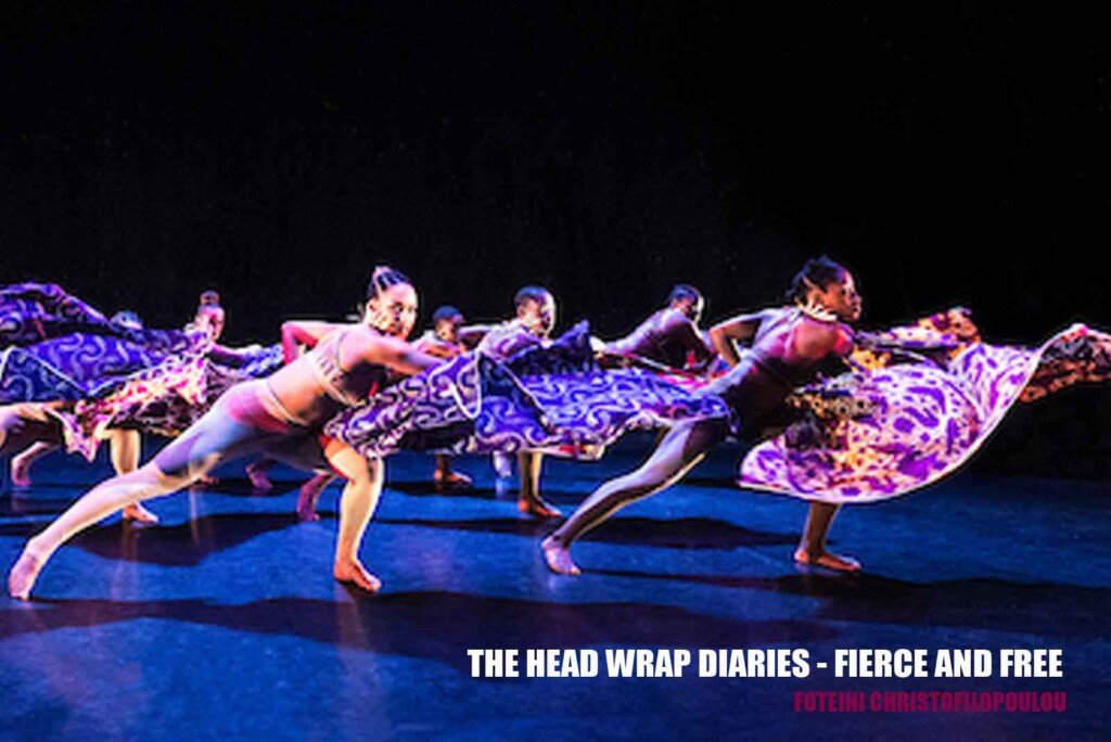 The Head Wrap Diaries Fierce and Free by Uchenna Dance