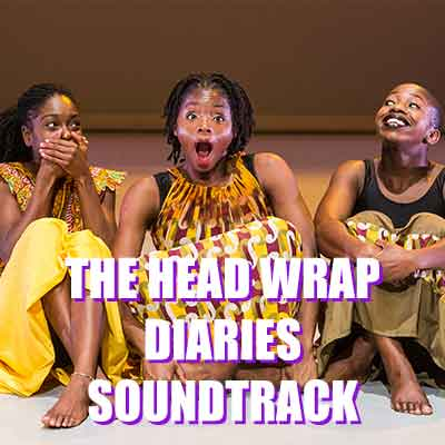 The Head Wrap Diaries - Own the Soundtrack